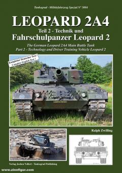 Zwilling, Ralph: Leopard 2A4. Part 2: Technology and Driver Training Vehicle Leopard 2
