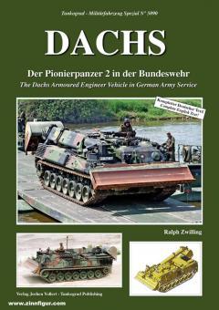 Zwilling, Ralph: Dachs. Der Pionierpanzer 2 in der Bundeswehr