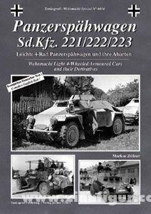 Zöllner, M.: Panzerspähwagen Sd.Kfz. 221/222/223. Leichte 4-Rad Panzerspähwagen und ihre Abarten