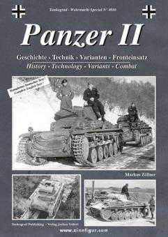 Zöllner, M.: Panzer II. Geschichte - Technik - Varianten - Fronteinsatz