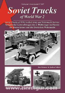 Kinnear, J./Vollert, J.: Soviet Trucks of World War 2