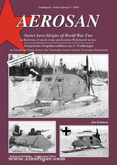 Kinnear, J.: Aerosan. Sowjetische Propellerschlitten des 2. Weltkrieges im Dienste der Roten Armee, der Finnischen Armee und der Deutschen Wehrmacht