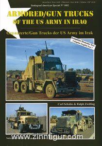 Schulze, C./Zwilling, R.: Gepanzerte/Gun Trucks der US Army im Irak