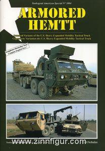 Schulze, C.: Armored HEMITT. Gepanzerte Varianten des U.S. Heavy Expanded Mobility Tactical Truck