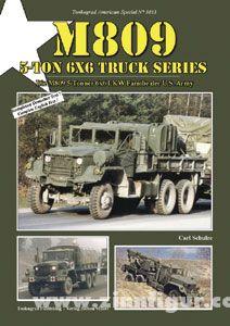 Schulze, C.: M809. Die M809 5-Tonner 6x6 Lkw Familie der U.S. Army