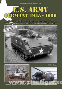 Blume, P.: U.S. Army Germany 1945-1969. Die Fahrzeuge und Einheiten der U.S. Army in Deutschland 1945 bis 1969