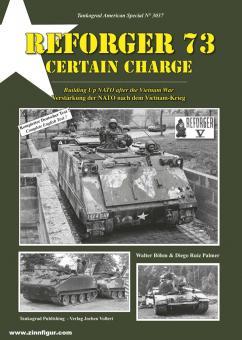 Böhm, Walter/Palmer, Diego Ruiz: Reforger 73 Certain Charge. Verstärkung der NATO nach dem Vietnam-Krieg