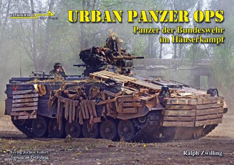 Zwilling, R.: Urban Panzer Ops. Panzer der Bundeswehr im Häuserkampf