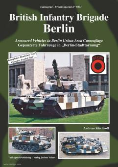 "Kirchhoff, Andreas: British Infantry Brigade Berlin. Gepanzerte Fahrzeug in ""Berlin-Stadttarnung"""