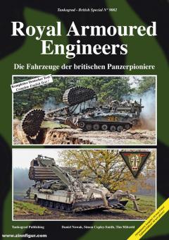 Nowak, Daniel/Copley-Smith, Simon/Mätzold, Tim: Die Fahrzeuge der Britischen Panzerpioniere