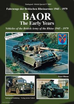 Blume, Peter: BAOR. The Early Years. Fahrzeuge der Britischen Rheinarmee 1945-1976