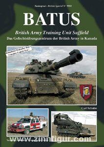 Schulze, C.: BATUS. Das Gefechtsübungszentrum der British Army in Kanada