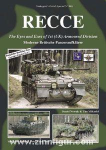 Nowak, D./Mätzold, T.: RECCE. The Eyes and Ears of 1st (UK) Armoured Division. Moderne Britische Panzeraufklärer