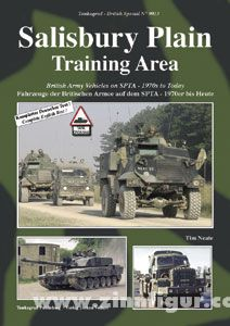 Neate, T.: Salisbury Plain Training Area. British Army Vehicles on SPTA - 1970s to Today