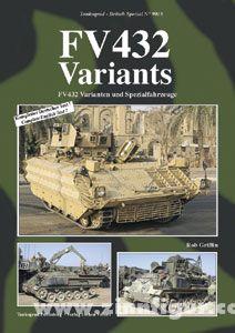 Griffin, R.: FV432 Variants. FV432 Varianten und Spezialfahrzeuge