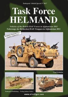 Schulze, C.: Task Force Helmand. Fahrzeuge der Britischen ISAF-Truppen in Afghanistan 2011