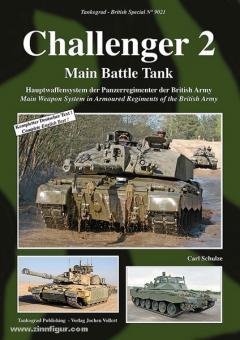 Schulze, C.: Challenger 2 Main Battle Tank. Hauptwaffensystem der Panzerregimenter der British Army