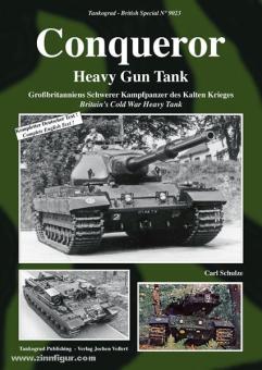 Schulze, C.: Conquerer. Heavy Gun Tank. Großbritanniens Schwerer Kampfpanzer des Kalten Krieges