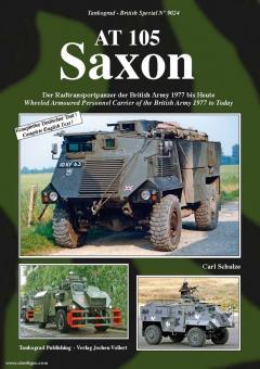 Schulze, C.: AT 105 Saxon. Der Radtransportpanzer der British Army 1977 bis Heute