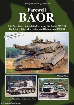 Böhm, Walter: Farewell BAOR. Die letzten Jahre der Britischen Rheinarmee 1989-94