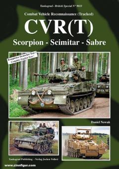 Nowak, Daniel: Combat Vehicle Reconnaissance (Tracked) CVR(T). Scorpion - Scimitar - Sabre