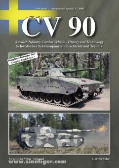 Schulze, C.: CV 90. Schwedischer Schützenpanzer - Geschichte und Technik