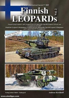 Kirchhoff, Andreas: Finnish Leopards. Teil 2: Finnischer Leopard 1 Bergepanzer, Leopard 2A4 FIN Minenroller, Itpsv90 Leopard 2 Flakpanzer und Leopard 2A6 FIN Kampfpanzer