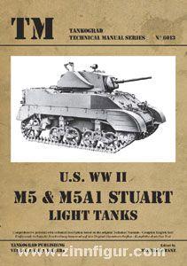 Franz, M. (Hrsg.): U.S. WW2 M5 & M5A1 Stuart Light Tanks