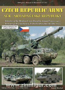 Bouchal, T.: Czech Republic Army. ACR - Armáda Ceské Republiky. Fahrzeuge der modernen tschechischen Streitkräfte. Teil 2