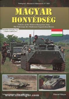 Mátyás, P.: Magyar Honvédség. Fahrzeuge des Modernen Ungarischen Heeres