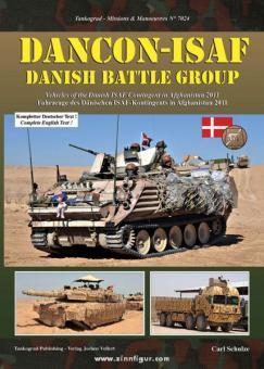 Schulze, C.: DANCON-ISAF. Danish Battle Group. Fahrzeuge des Dänischen ISAF-Kontingents in Afghanistan 2011