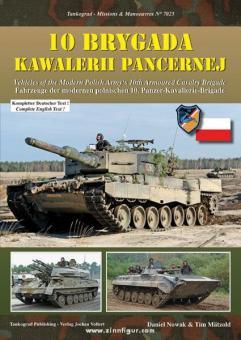 Nowak, D./Mätzold, T.: 10 Brygada Kawalerii Pancernej. Fahrzeuge der modernen polnischen 10. Panzer-Kavallerie-Brigade