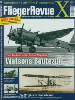 Fliegerrevue X. Abenteuer Luftfahrt-Geschichte. Heft 39