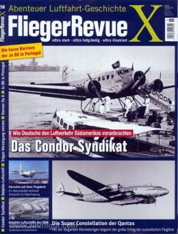 Fliegerrevue X. Abenteuer Luftfahrt-Geschichte. Heft 58
