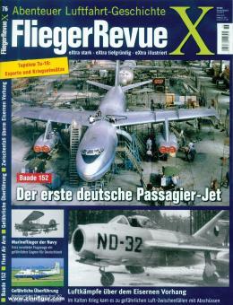 Fliegerrevue X. Abenteuer Luftfahrt-Geschichte. Heft 76