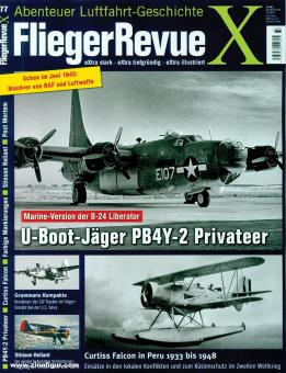 Fliegerrevue X. Abenteuer Luftfahrt-Geschichte. Heft 77