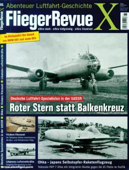 Fliegerrevue X. Abenteuer Luftfahrt-Geschichte. Heft 81