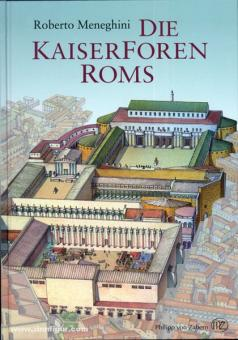 Meneghini, R.: Die Kaiserforen Roms