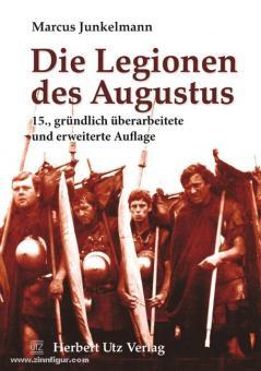 Junkelmann, M.: Die Legionen des Augustus