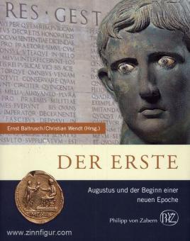 Baltrusch, E./Wendt, C. (Hrsg.): Der Erste. Augustus und der Beginn einer neuen Epoche
