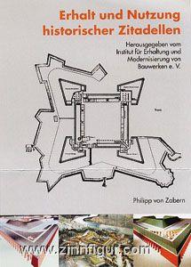Erhalt und Nutzung historischer Zitadellen