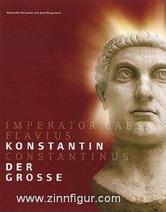 Demandt, A./Engemann, J. (Hrsg.): Konstantin der Große