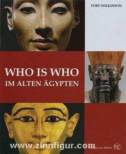 Wilkinson, T.: Who is Who im alten Ägypten