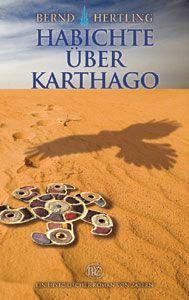 Hertling, B.: Habichte über Karthago.