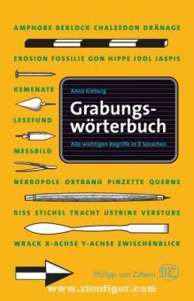 Kieburg, A.: Grabungswörterbuch. Alle wichtigen Begriffe in 8 Sprachen