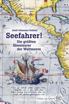 Schmid, J.-J.: Seefahrer! Die größten Abenteurer der Weltmeere