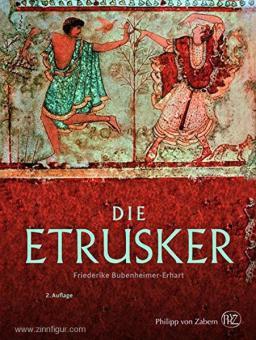 Bubenheimer-Erhart, F.: Die Etrusker