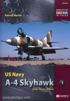 Martin, P.: US Navy A-4 Skyhawk