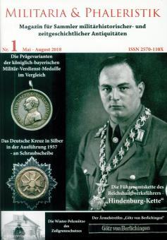 Militaria & Phaleristik. Magazin für Sammler militärhistorischer- und zeitgeschichtlicher Antiquitäten. Nr. 1: Mai-August 2018