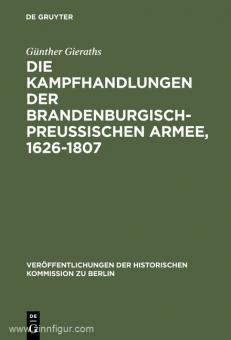 Gieraths, G.: Die Kampfhandlungen der brandenburgisch-preußischen Armee
